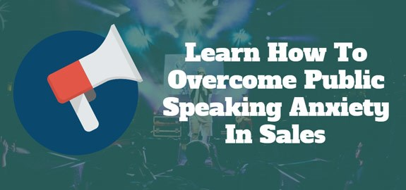 Learn How to Overcome Public Speaking Anxiety in Sales